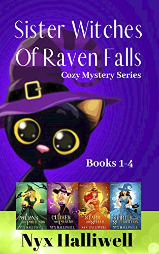 Sister Witches Of Raven Falls Cozy Mystery Series, Books 1-4
