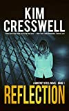 Reflection: A Romantic Thriller (A Whitney Steel Novel Book 1) (English Edition)