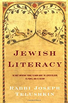 Hardcover Jewish Literacy : The Most Important Things to Know about the Jewish Religion, Its People, and Its History Book