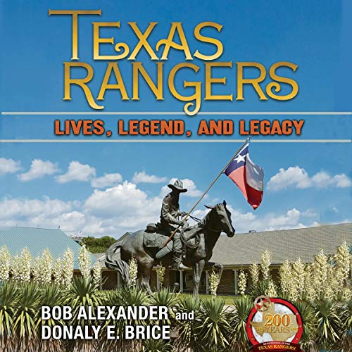 Texas Rangers: Lives, Legend, and Legacy cover art