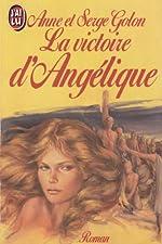 Angélique, Tome 11 - La Victoire d'Angélique d'Anne Golon