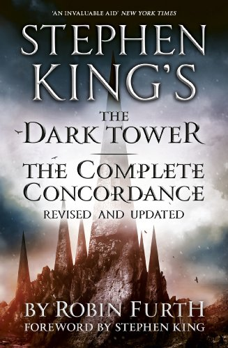 Stephen King's The Dark Tower: The Complete Concordance: Revised and Updated (English Edition)