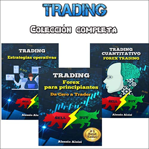 Trading: Manual Práctico Completo Forex Trading y Bolsa para Principiantes [Trading: Complete Guide for Forex Trading, Investing for Beginners] Titelbild