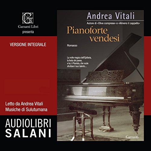 Pianoforte vendesi | Andrea Vitali