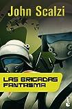 Las Brigadas Fantasma (Ciencia Ficción)