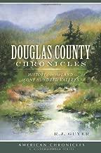دوجلاس مقاطعة Chronicles:: التاريخ من أرض واحد من مئات من valleys (أمريكية Chronicles (التاريخ اضغط))