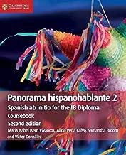 Panorama hispanohablante 2 Coursebook: Spanish ab initio for the IB Diploma (Spanish Edition)
