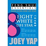 Feng Shui Essentials -- 8 White Life Star - Joey Yap