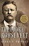 Theodore Roosevelt: A Biography