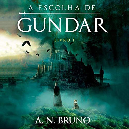 A Escolha De Gundar [The Choice of Gundar]  By  cover art