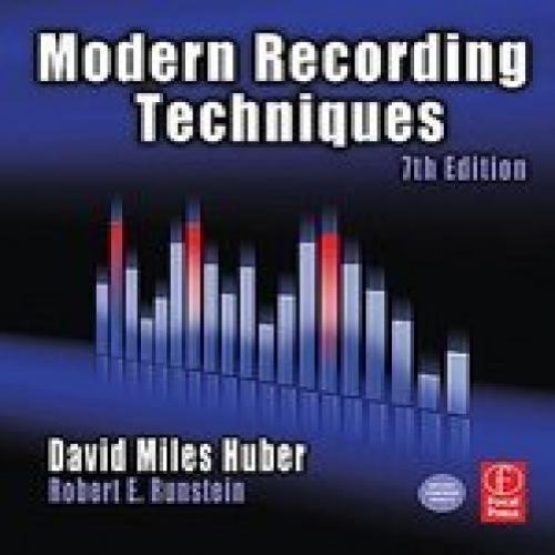 MODERN RECORDING TECHNIQUES (7TH ED.)
