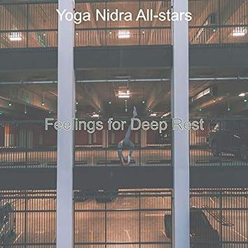 Feelings for Deep Rest
