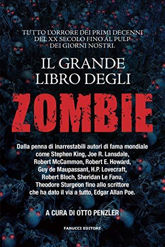 Il grande libro degli Zombie (Fanucci Editore)