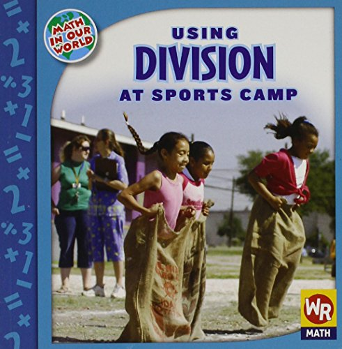 Using Division at Sports Camp (Math in Our World Level 3)