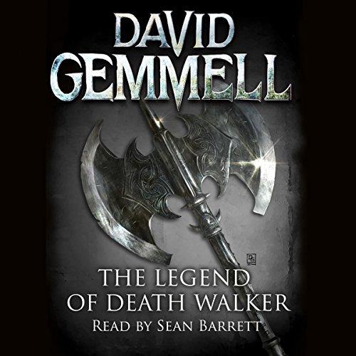 The Legend of Deathwalker: Drenai Series