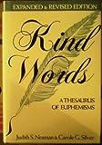 Kind Words: A Thesaurus of Euphemisms: Dictionary of Euphemisms - Judith S. Neaman