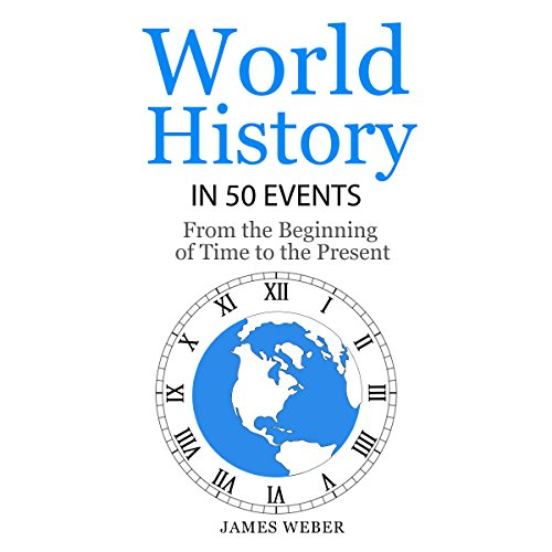 World History in 50 Events audiobook cover art