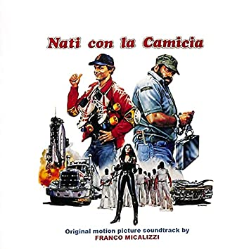 Nati con la camicia (Original Motion Picture Soundtrack)