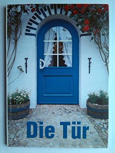 Die Tür.