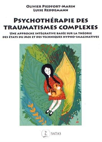 Psychothérapie des traumatismes complexes