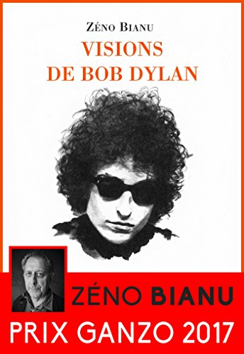 Visions de Bob Dylan (French Edition)
