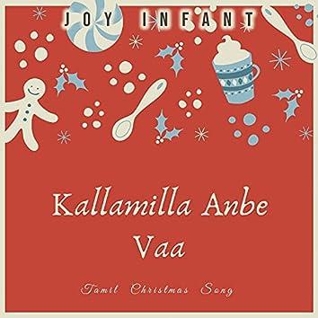 Kallamilla Anbe Vaa (feat. Amali)