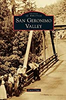 San Geronimo Valley (Images of America (Arcadia Publishing))