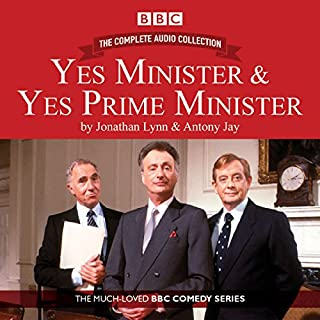 Yes Minister & Yes Prime Minister - The Complete Audio Collection                   By:                                                                                                                                 Antony Jay,                                                                                        Jonathan Lynn                               Narrated by:                                                                                                                                 Paul Eddington,                                                                                        full cast,                                                                                        Nigel Hawthorn                      Length: 18 hrs and 28 mins     157 ratings     Overall 4.9