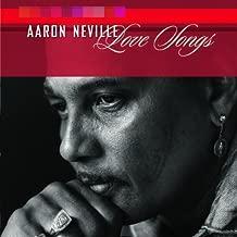 Best aaron neville love songs Reviews
