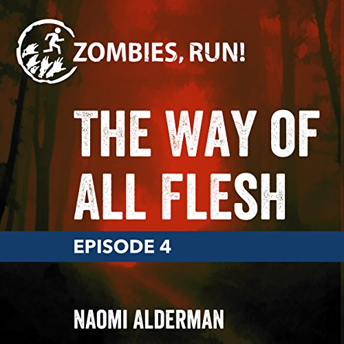 Ep. 4: The Way of All Flesh cover art