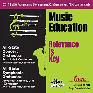 2014 Florida Music Educators Association (FMEA): All-State Concert Orchestra & All-State Symphonic Orchestra