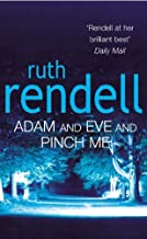 Adam And Eve And Pinch Me by Ruth Rendell (26-Jun-2002) Paperback
