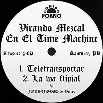 Virando Mezcal En El Time Machine