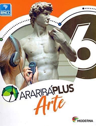 Araribá Plus. Arte - 6º Ano