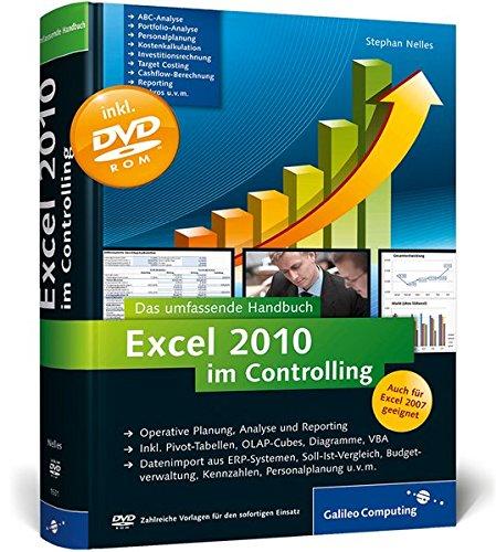 Excel 2010 im Controlling: Das umfassende Handbuch (Galileo Computing)