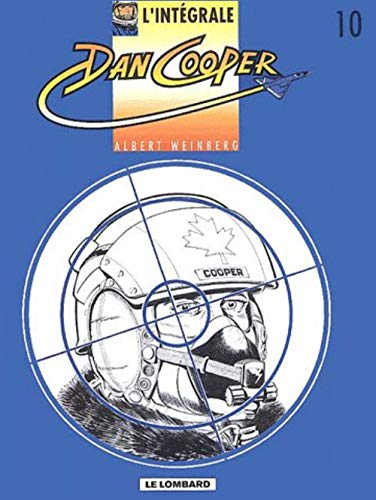 Intégrale Dan Cooper, tome 10