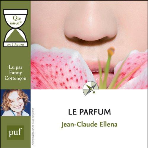 Couverture de Le parfum en 1 heure