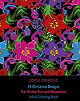 25 Christmas Designs For Festive Fun and Relaxation: Adult Coloring Book (US Edition)