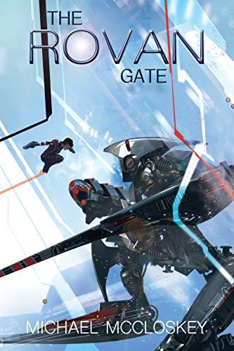 The Rovan Gate (Parker Interstellar Travels Book 15)