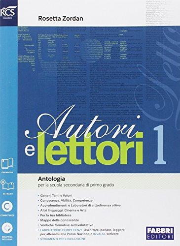 Autori e lettori. Volume 1 + Quaderno 1 + Traguardo competenze + ExtraKit + OpenBook (Adozione tipo B): Vol. 1