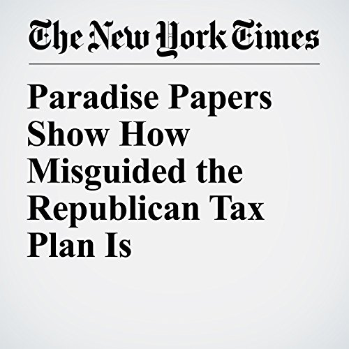 Paradise Papers Show How Misguided the Republican Tax Plan Is copertina