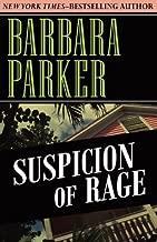 Suspicion of Rage (Volume 8) by Barbara Parker (2014-07-22)