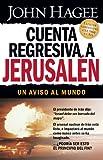 Cuenta regresiva a Jerusalén: Un aviso al mundo (Spanish Edition)