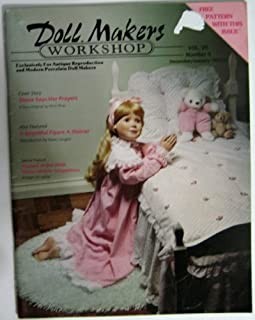 Doll Makers Workshop (For Antique Reproduction and Modern Porcelain Doll Makers, Vo. VII - Number 5)
