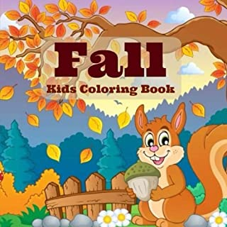 Fall: Kids Coloring Book (Basic Coloring Books-Seasons Series-Fall) (Volume 1)
