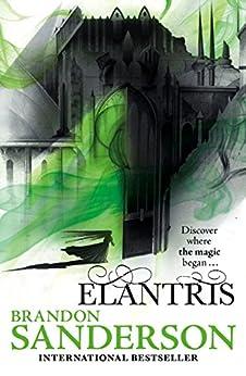 Elantris: 10th Anniversary Edition by [Brandon Sanderson]