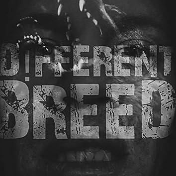 D!fferent Breed