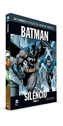 DC Graphic Novels. Batman. Silêncio. Parte 2