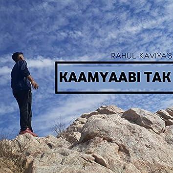 Kaamyaabi Tak