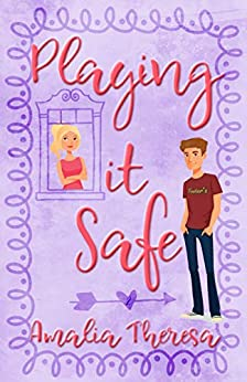 Playing it Safe (Playing to Win Book 2) by [Amalia Theresa]